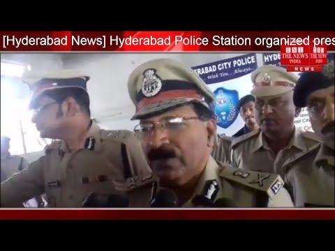 [Hyderabad News] Hyderabad Police Station organized press mitigation / THE NEWS INDIA