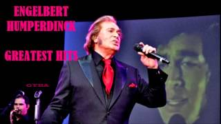 Engelbert Humperdinck - Greatest Hits (Album-1) [HQ Full Album]