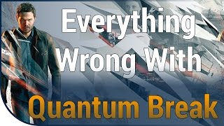 GAME SINS | Everything Wrong With Quantum Break
