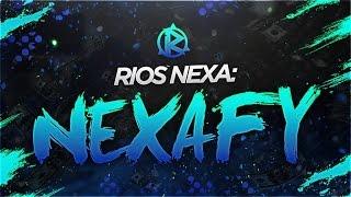 Rios Nexa: Nexafy #1 by Rios Divide