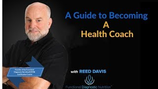 Functional Diagnostic Nutrition® A Guide to Becoming a Health Coach