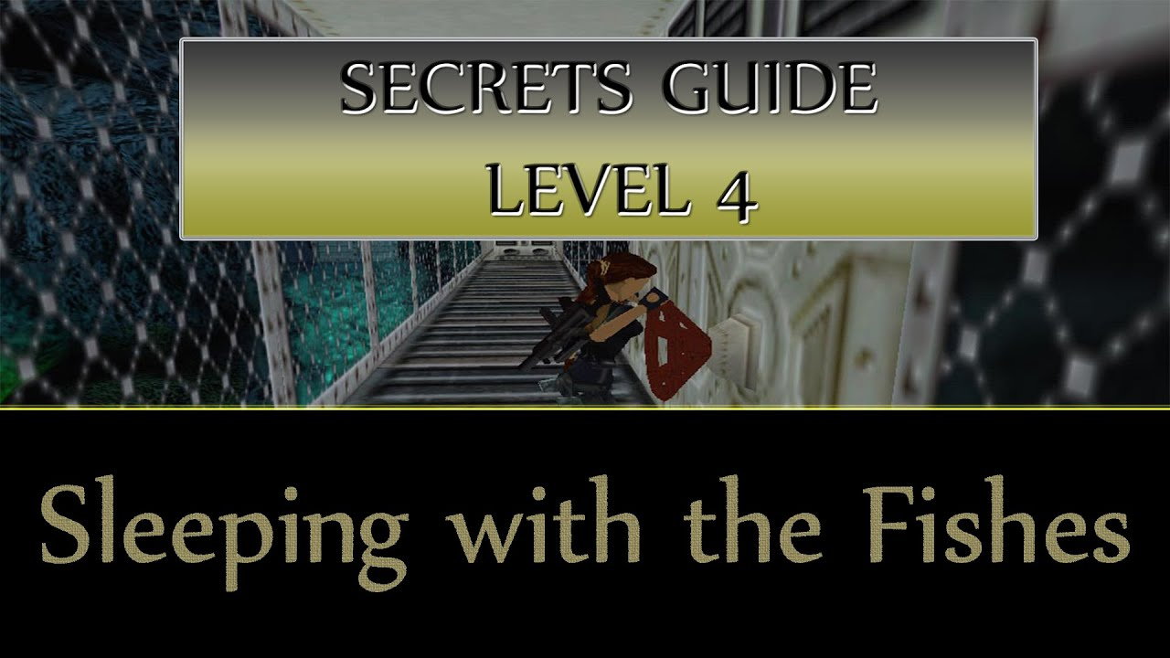 Tomb raider 3 gold the lost artefact secrets guide for Sleeping with the fishes
