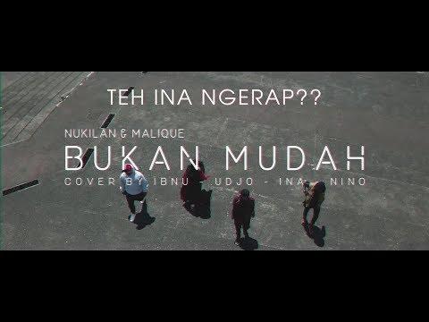 Teh Ina NGERAPP??? - Bukan Mudah   Nukilan featuring Malique COVER Version Ibnu-Udjo-Nino-Ina