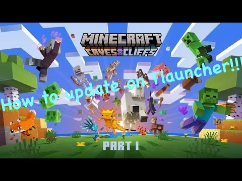 How To Update TLauncher to 1.17 Minecraft Update