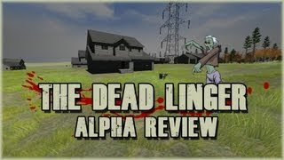The Dead Linger Gameplay Review - Alpha 010ff
