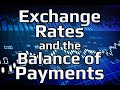 Balance of Payments - Exchange Rates & the Balance of Payments (4/4) | Principles of Macroeconomics