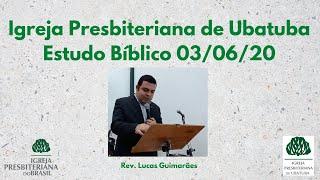 Estudo Bíblico e Oração (03/06/20).