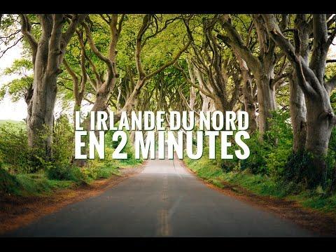 Visiter l'Irlande du Nord en 2 minutes