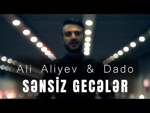 Ali Aliyev  &  Dado -  Sensiz Geceler