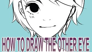 How to draw the other eye