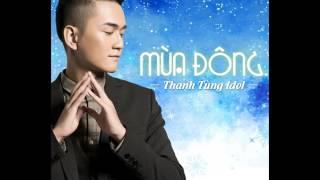 Tự Khúc Mùa Đông - Thanh Tùng Idol