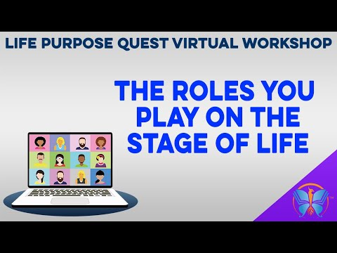 The Roles You Play on the Stage of Life | 5 | LIFE PURPOSE QUEST