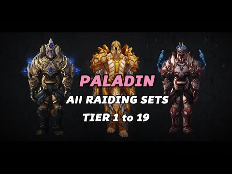World Of Warcraft - Paladin Gear All Armor Sets - Tier 1 To 19
