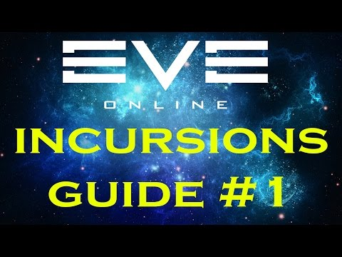 EVE Online - Incursions Guide #1 [Ships,Fits,Communities]