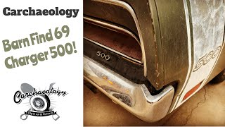 Carchaeology: Barn Find 69 Charger 500