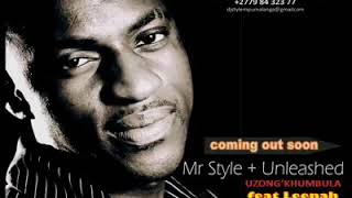 Mr Style Unleashed Uzong khumbula ft Leenah Snippet.mp3