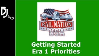 Rail Nation - Getting Started - Era 1 Priorites