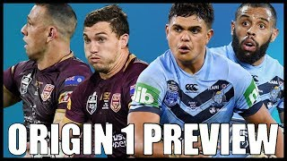 STATE OF ORIGIN GAME 1 2019 PREVIEW