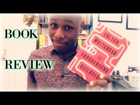 The Underground Railroad by Colson Whitehead | Book Review