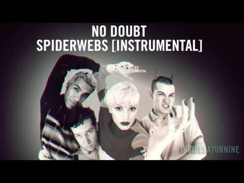 No Doubt - Spiderwebs [Instrumental]