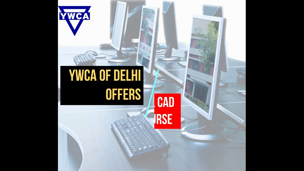 Ywca Of Delhi Benefits Importance Of Computer Aided Design Cad In Fashion Industry Youtube