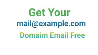 How to setup Domain Email free of cost