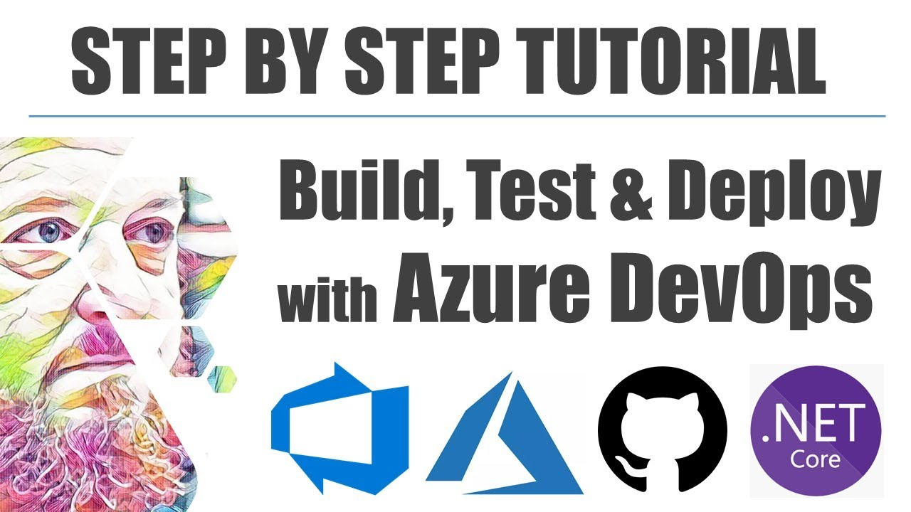 Step by Step - Use Azure DevOps to Test, Build and Deploy an API