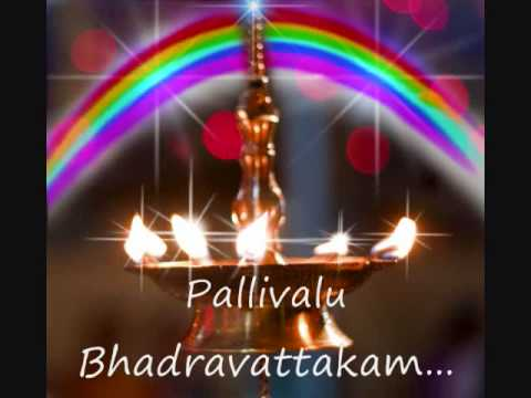 Pallivalu Bhadravattakam...
