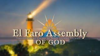 El Faro Assembly of God 01.19.2020