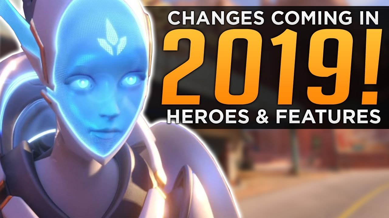 Overwatch New Hero 2020 Overwatch: Changes Coming in 2019!   New Heroes & Features   YouTube