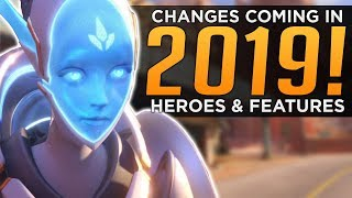 Overwatch: Changes Coming in 2019! - New Heroes & Features