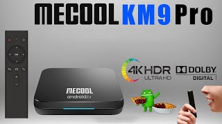 Mecool KM9 Pro Amlogic S905X2 DDR4 Certified Android TV 9.0 Pie 4K TV Box Review