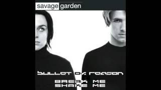 Bullet of Reason - Break Me Shake Me (Savage Garden Cover)