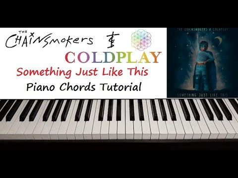 Something Just Like This Piano Chords Tutorial Youtube