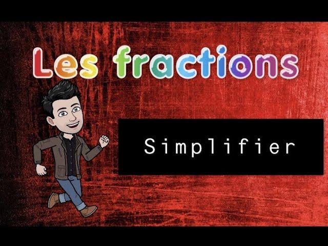 Simplifier une FRACTION - EXERCICES MATHS CORRIGÉS.
