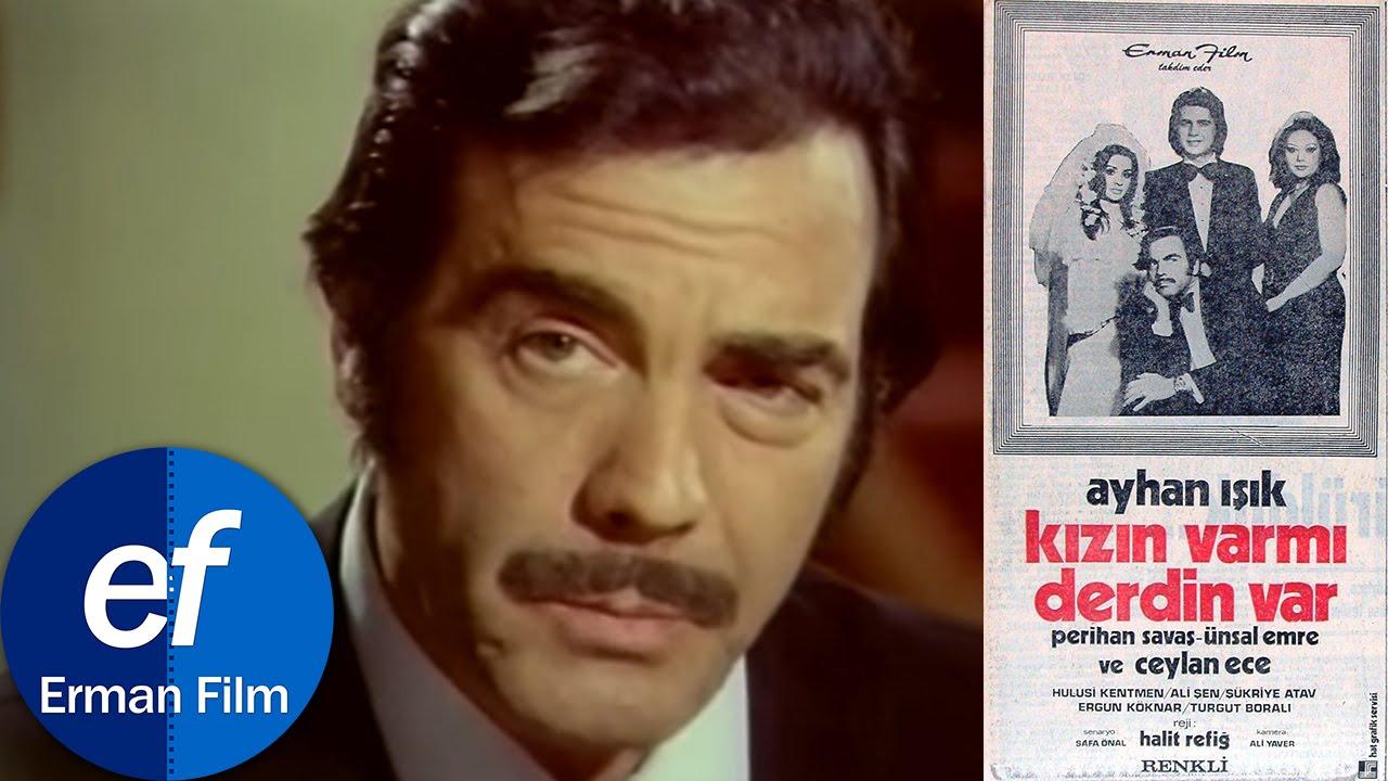 Kızın Var Mı Derdin Var (1973) - Ayhan Işık & Perihan Savaş