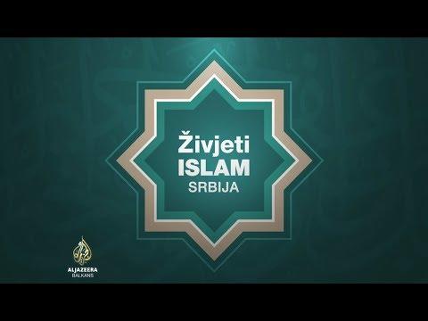 Živjeti islam: Srbija - 1. epizoda