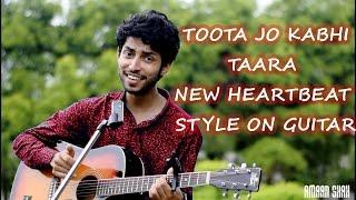 TOOTA JO KABHI TARA | HD | UNPLUGGED COVER | NEW HEARTBEAT GUITARING | ATIF ASLAM SONG BY AMAAN SHAH