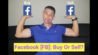 [FB] Facebook Stock: Buy or Sell?