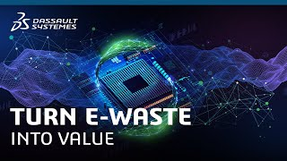 Turn E-Waste Into Value - High-Tech - Dassault Systèmes