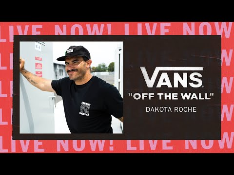 VANS OFF THE WALL LIVE WITH DAKOTA ROCHE