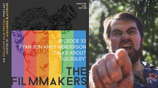 Ryan Jon Amey Henderson | The Filmmakers - An Isolation Film Festival Podcast - Episode 33