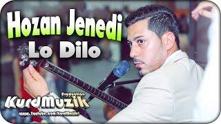 Hozan Jenedi - Lo Dilo - New Song - 2017 - KurdMuzik Production