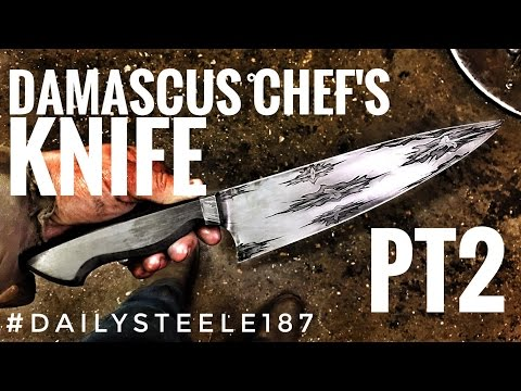 DAMASCUS CHEF'S KNIFE | Part 2