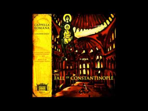 Cappella Romana - The Fall of Constantinople - Full Album