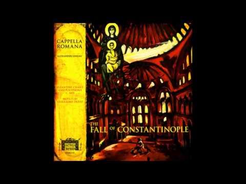 Cappella Romana - The Fall of Constantinople - Full Album