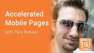 Preview of AMP: Accelerated Mobile Pages with Paul Bakaus