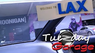 TueZday Garage :: Ep46 - Welcome To LAX #RBZ32