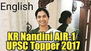 KR Nandini AIR-1 UPSC/IAS topper 2017 Interview in English