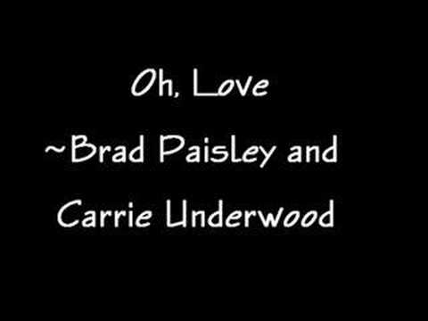 oh love - brad paisley and carrie underwood